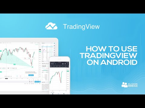 HOW TO USE TRADINGVIEW ON ANDROID