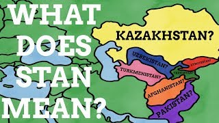 Why Do Some Country Names End With Stan?