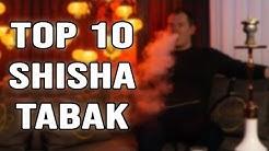 DIE 10 BESTEN SHISHA TABAK SORTEN! Unsere absolute TOP ZEHN!!! 01/2020!