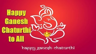 Happy Ganesh chaturthi 2018, Wishes, Whatsapp HD Video download, Images, Quotes, Songs, status