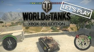 Let's Play World of Tanks Xbox 360 - Xbox 360 Gameplay