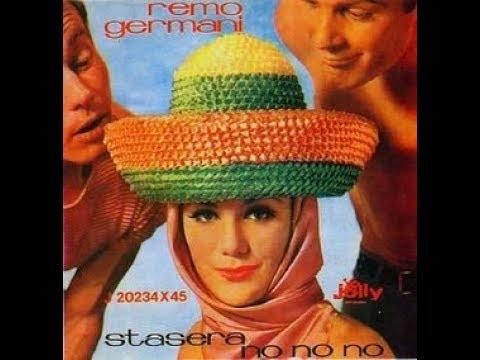 Stasera No No No - Remo Germani