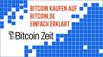 Bitcoin kaufen auf Bitcoin.de in 5 Minuten EINFACH ERKLÄRT