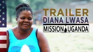 DIANA | Mission Uganda Teaser [ENGLISH]