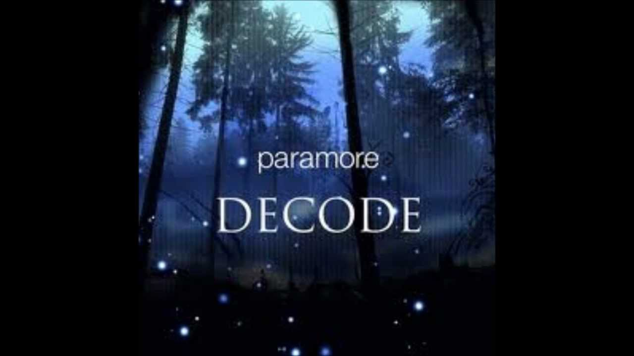 paramoredecode lyrics youtube