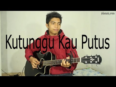 Sheryl Sheinafia Feat Ariel NOAH Kutunggu Kau Putus cover (fingerstyle guitar) (D.AW)
