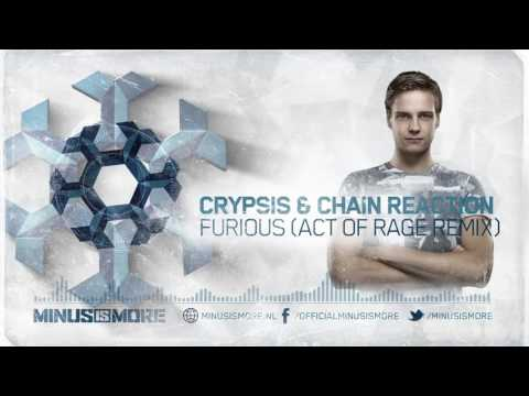 Crypsis & Chain Reaction - Furious (Act of Rage Remix) (Official Preview)