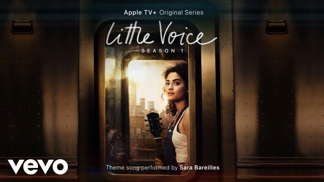 "Sara Bareilles - Little Voice (From the Apple TV+ Original Series ""Little Voice"" - Audio)"