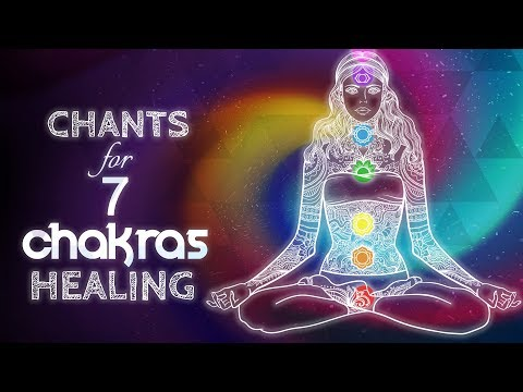 Chants for Healing All 7 Chakras | Seed Mantra Meditation Music