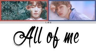 Gambar cover V & Jungkook (뷔 & 정국) - 'All of me' (Cover live on stage) (Color coded ENG|ESP)