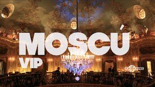 Moscú VIP | Rusia #15
