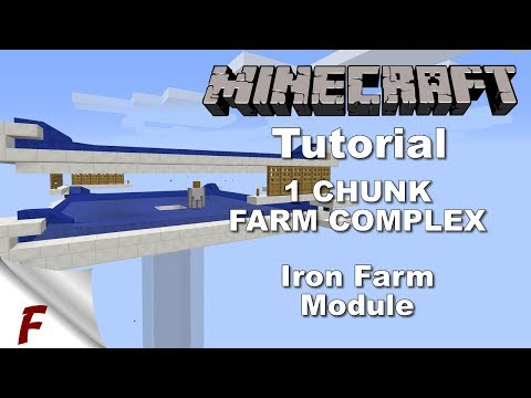 Minecraft 1 Chunk Fully Automatic Farm Complex Tutorial Iron Farm Module