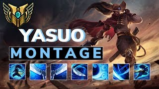 The Best Yasuo Montage | League Of Legends Best PLAYS!