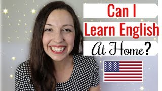 Can I Learn English Alone? Can I Learn English At Home?