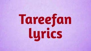 Tareefan Song Lyrics | Veere Di Weeding | Qaran Ft. Badshah