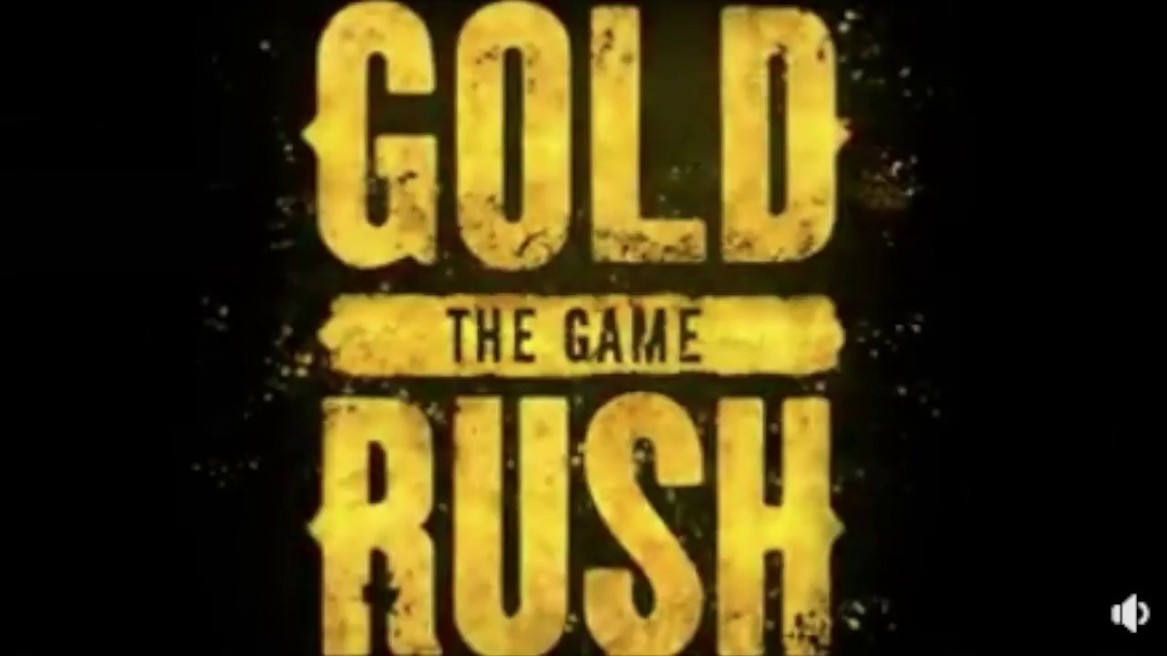 Gold Rush News Gold Rush The Video Game Youtube