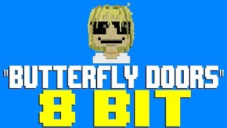 Butterfly Doors [8 Bit Tribute to Lil Pump] - 8 Bit Universe Video