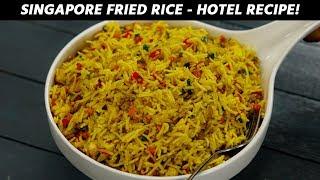 Singapore Fried Rice - Hotel Recipe Veg Singapuri Fry Rice CookingShooking