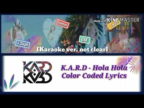 K.A.R.D - Hola Hola [Karaoke ver.] Color Coded Lyrics [Instrumental not clear/Kpop]