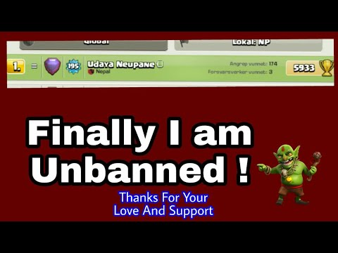 Honesty and Loyality Wins!I am Unbanned!Thanks For Your Support- Clash Of Clans