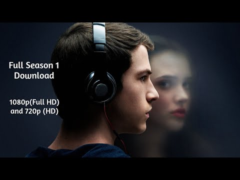 13 Reasons Why Season 1 Full Download 1080p | 720p Full HD