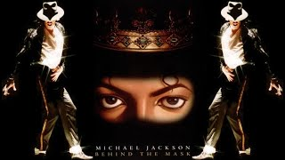 Michael Jackson - Behind the Mask GV OFFICIAL VIDEO