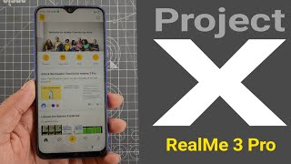 RealMe 3 Pro Project X everything I know in details about Android Q & RealMe OS