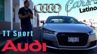 Un Vw disfrazado o un auto muy especial? Audi TT Sport High 2017 *CarsLatino*