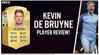FIFA 18 KEVIN DE BRUYNE (89) PLAYER REVIEW!   FIFA 18 ULTIMATE TEAM