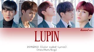 LUPIN - DONGKIZ(동키즈) (Color Coded Lyrics Eng/Rom/Han/가사)