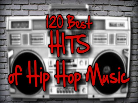 120 Best Hip Hop Hits of All Time 1979 - 2015