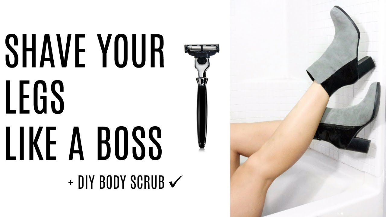 How To Shave Your Legs Like A Boss Diy Body Scrub Youtube