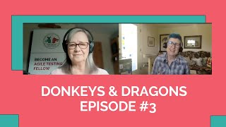Donkeys & Dragons #3  Lisa Crispin and Janet Gregory chat about holistic testing