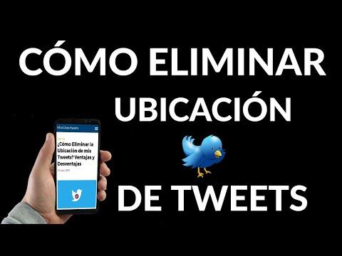 Cómo Eliminar la Ubicación de tus Tweets - Ventajas y Desventajas