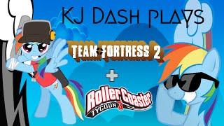 KJ Dash plays Team Fortress 2 + Rollercoaster Tycoon 3
