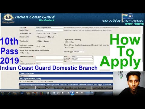 How to Apply Online Coast Guard Domestic Branch 2019,Indian Coast Guard Online Form