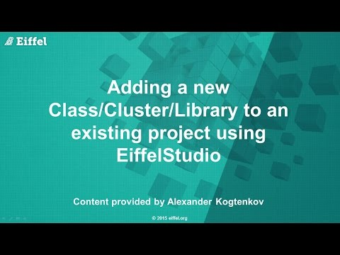 Adding a new Class/Cluster/Library to existing project using EiffelStudio