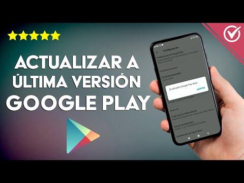 Cómo Actualizar a la Última Versión Google Play Store paso a paso