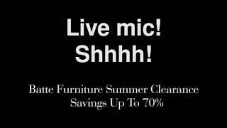 Batte Furniture Summer Clearance Sale at Batte Furniture and Interiors