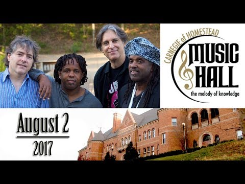 Bela Fleck and the Flecktones - Aug 2, 2017 - Carnegie of Homestead Music Hall - Full Concert
