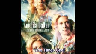 Amelita Baltar - Che Tango Che