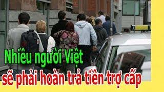 Nhiều người Việt sẽ phải hoàn trả tiền trợ cấp