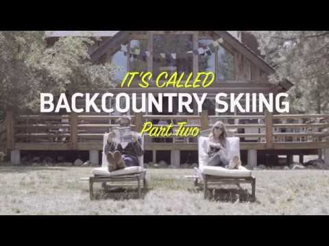 It's Called Backcountry Skiing...Part 2