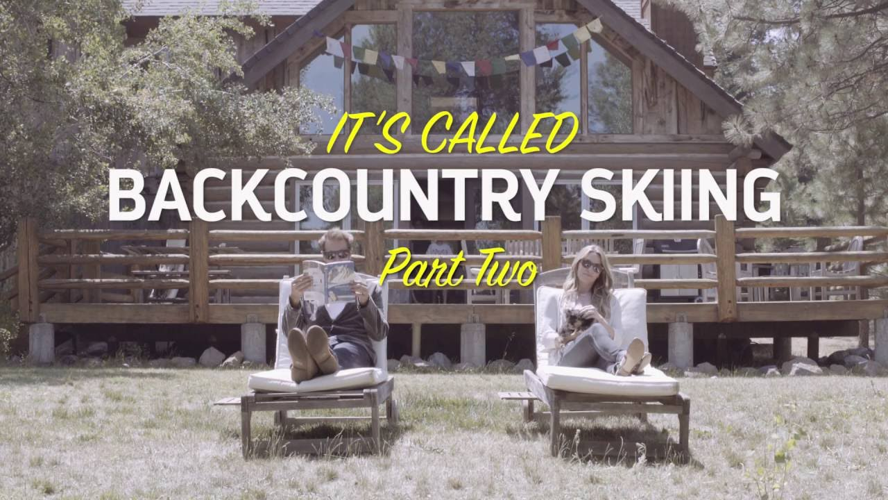 It's Called Backcountry Skiing... Part 2