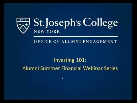 Alumni Summer 2016 Webinar Series: Investing 101
