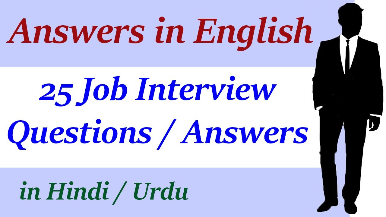 Top job interview questions and answers in English through ...
