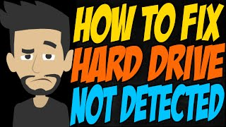 how to fix hard drive not detected