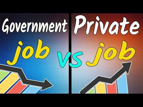 Private Job Vs Government Job In India || Job Opportunity in India, Best Job In India