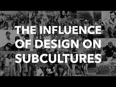The Influence of Design on Subcultures - HTK Berlin