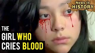 The Girl Who Cries Blood Tears - News In History